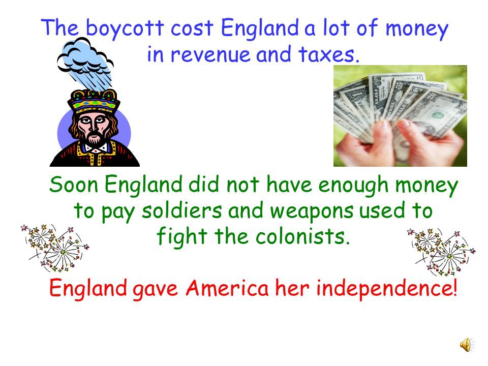 The colonists continued to use nonviolence. They decided to boycott all tea from England.