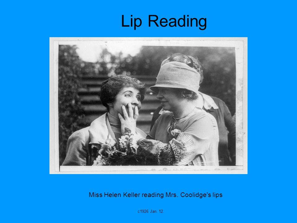 Miss Helen Keller reading Mrs. Coolidge s lips c1926 Jan. 12. Lip Reading