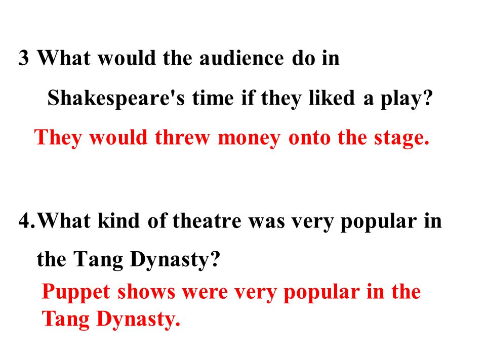 3What would the audience do in Shakespeare s time if they liked a play.