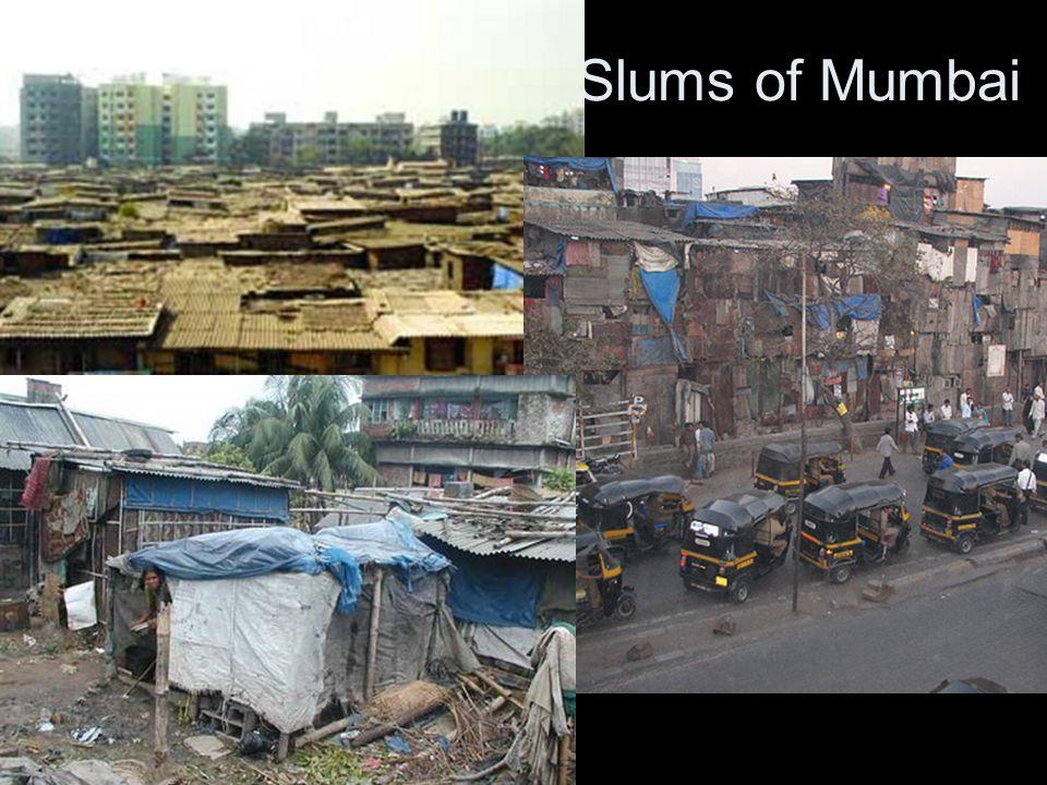 Slums of Mumbai