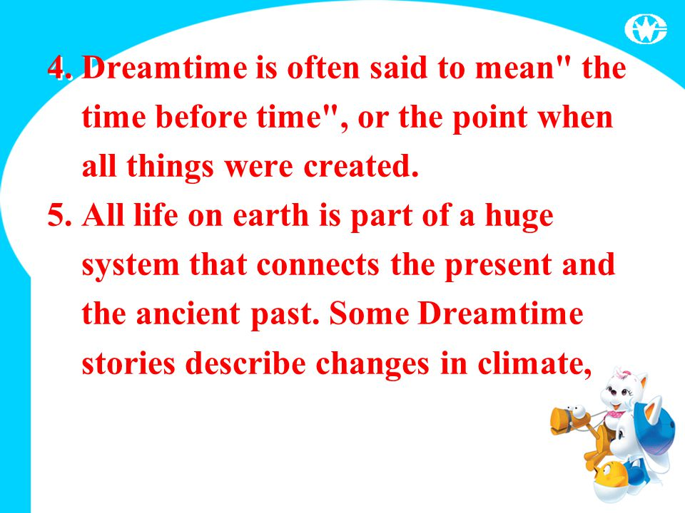 4. Dreamtime is often said to mean