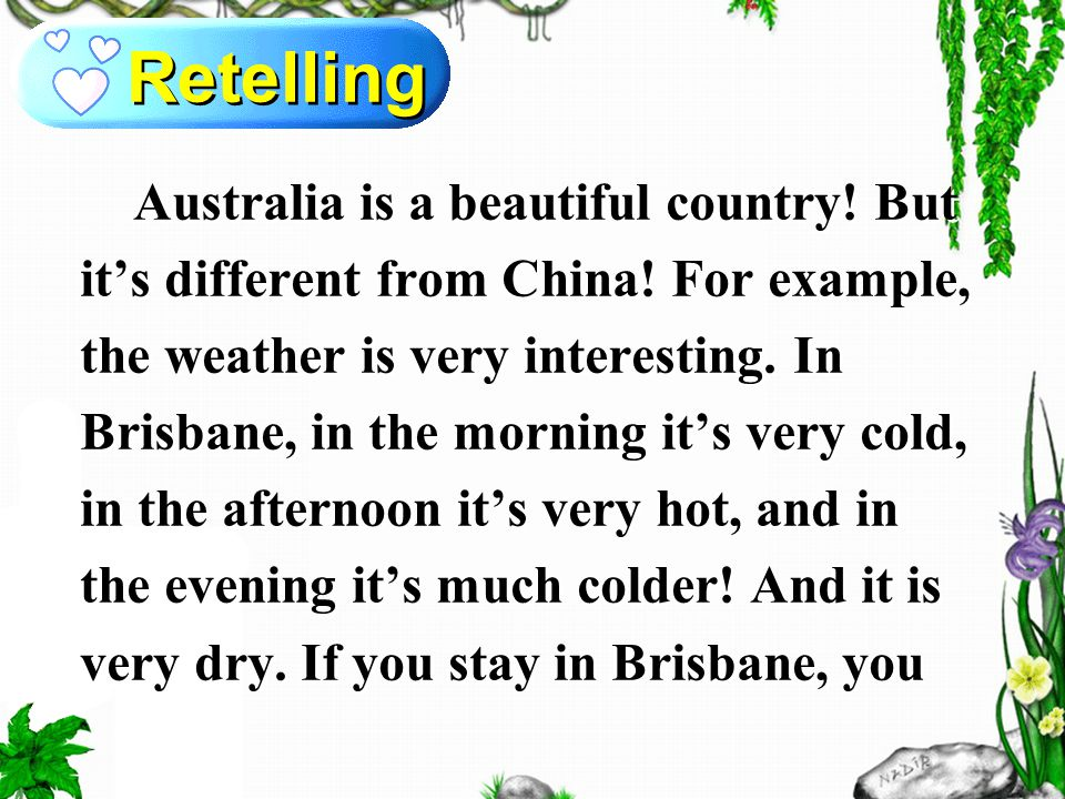 Retelling Australia is a beautiful country. But it's different from China.
