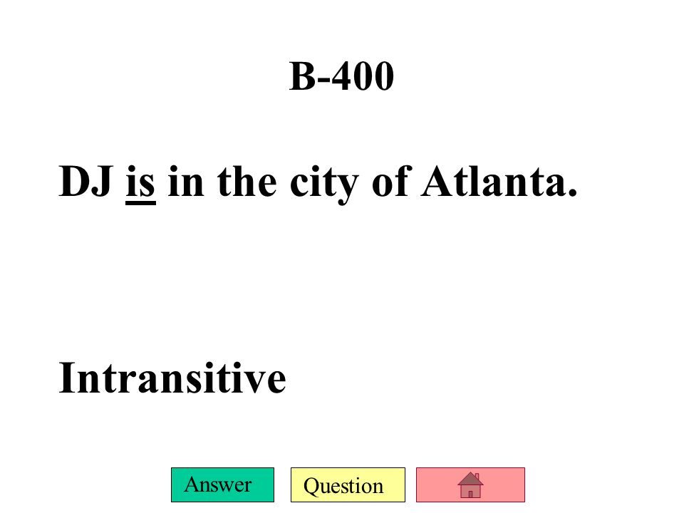 Question Answer B-300 The sky became cloudy very quickly. Intransitive