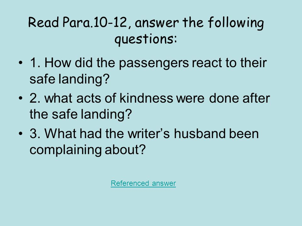 Read Para.10-12, answer the following questions: 1.