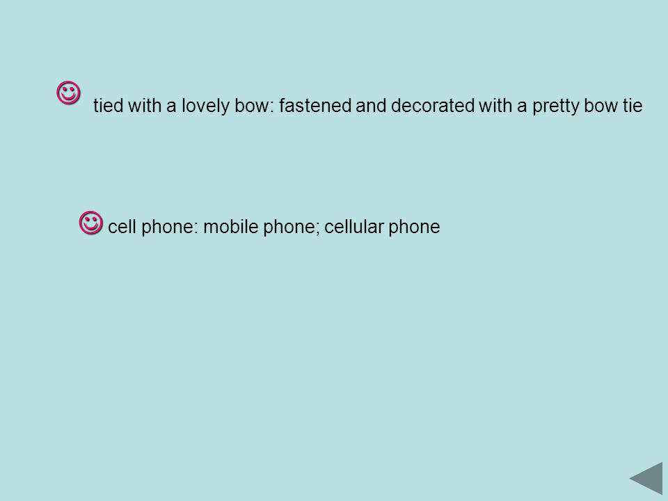tied with a lovely bow: fastened and decorated with a pretty bow tie cell phone: mobile phone; cellular phone