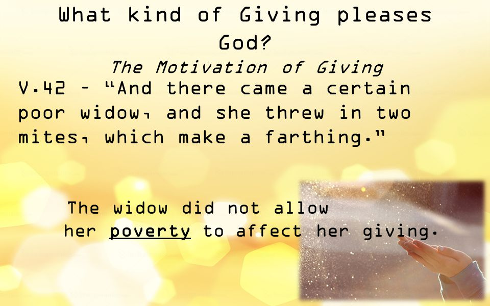 What kind of Giving pleases God.