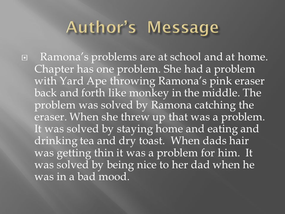  I m reading Ramona Quimby, Age 8 by Beverly Cleary.