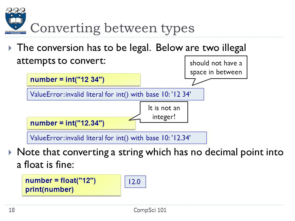 Converting between types  The conversion has to be legal.