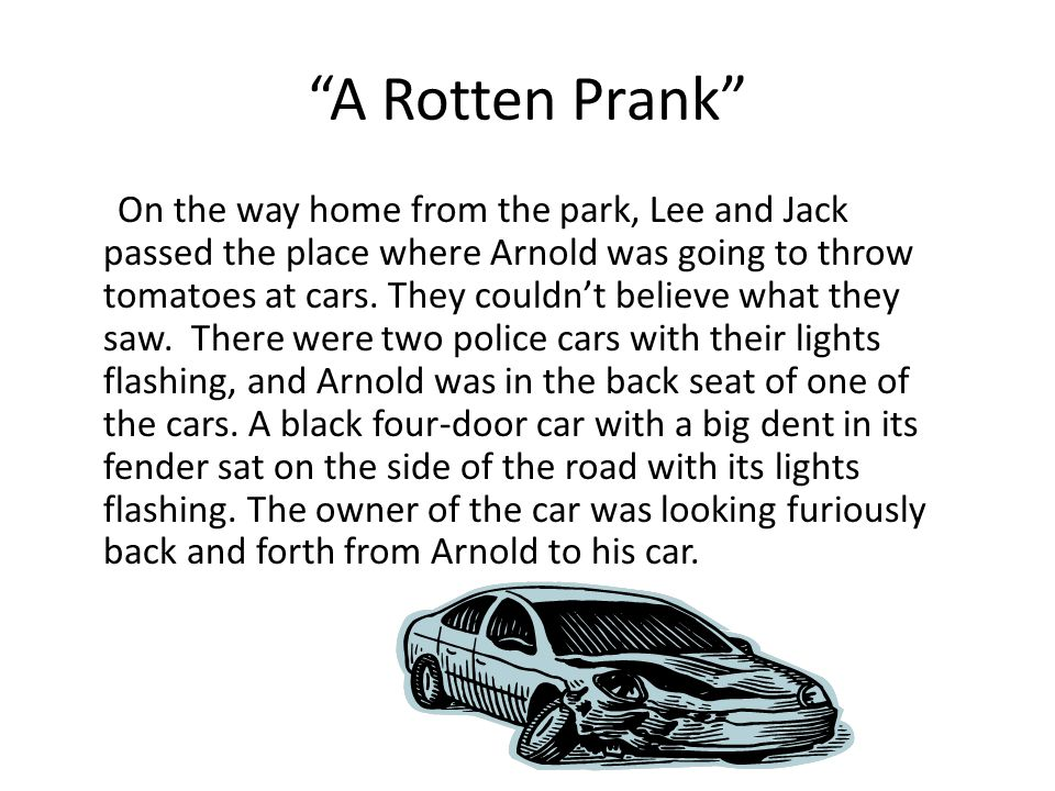 """""""A Rotten Prank"""" On the way home from the park, Lee and Jack passed the place where Arnold was going to throw tomatoes at cars. They couldn't believe"""