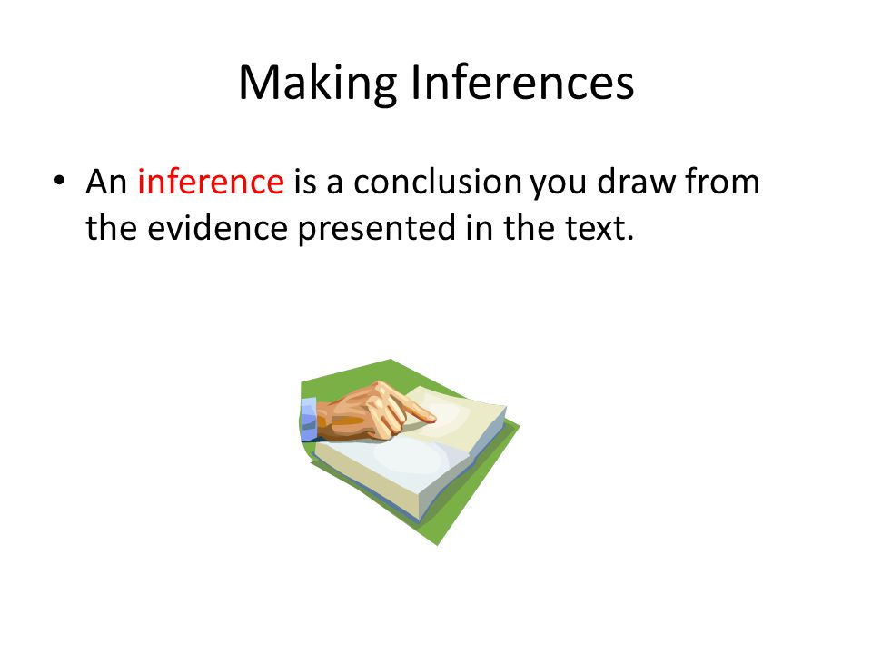 Making Inferences Great Job!