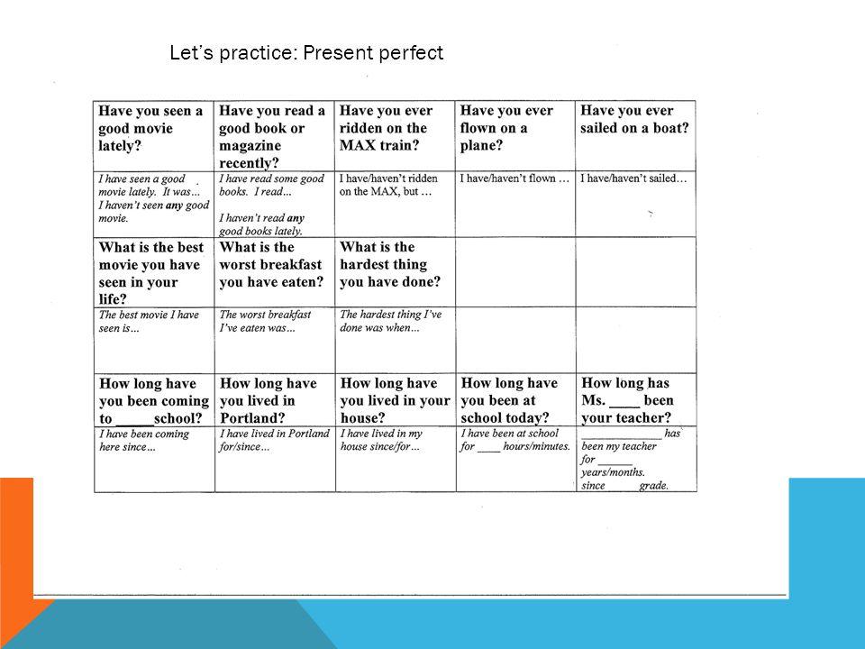 Let's practice: Present perfect