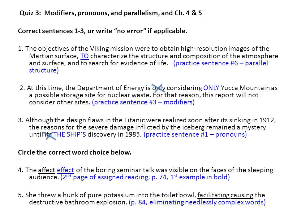 Quiz 3: Modifiers, pronouns, and parallelism, and Ch.