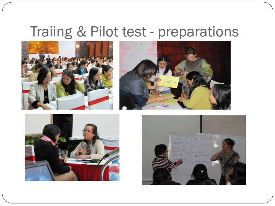 Traiing & Pilot test - preparations