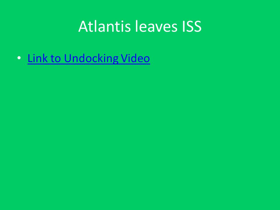 Atlantis leaves ISS Link to Undocking Video