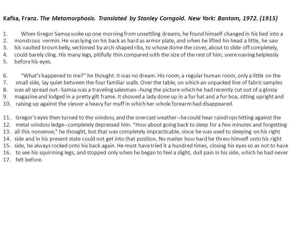 Kafka, Franz. The Metamorphosis. Translated by Stanley Corngold.