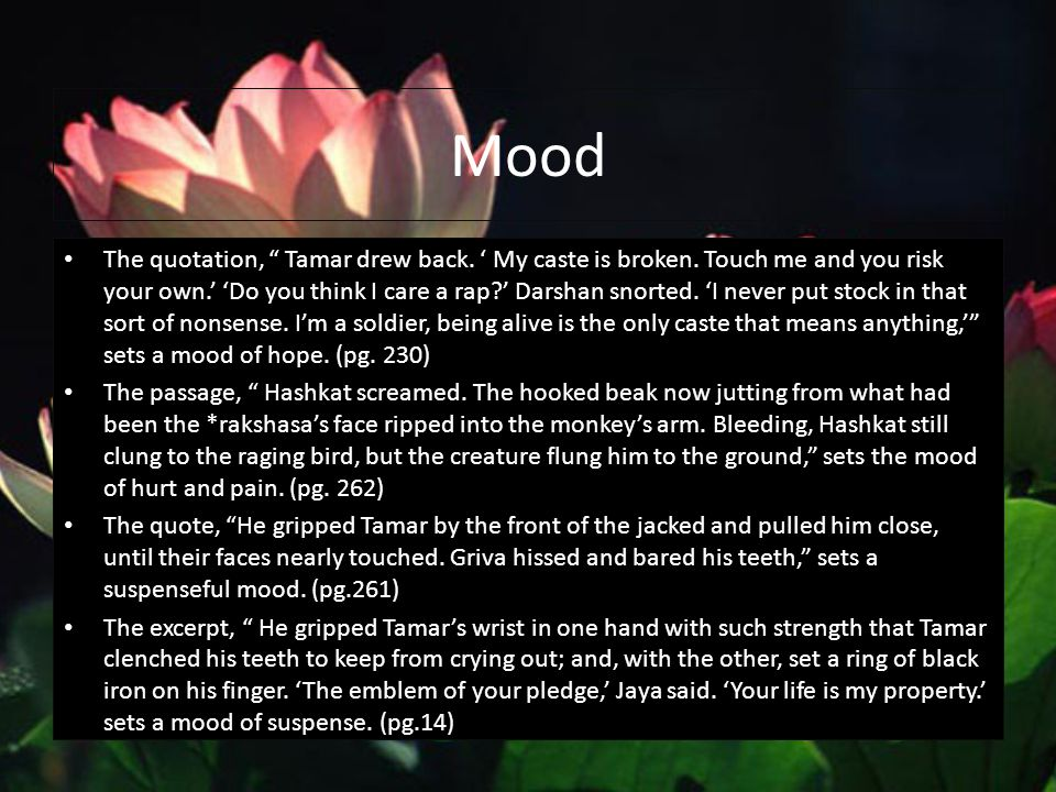 Mood The quotation, Tamar drew back. ' My caste is broken.