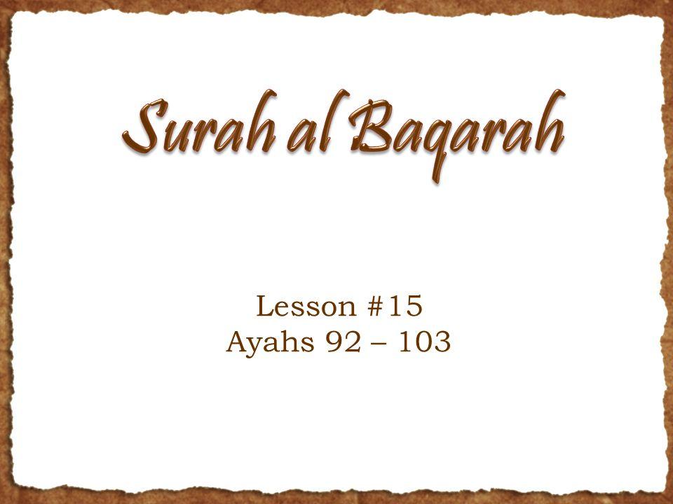Lesson #15 Ayahs 92 – 103