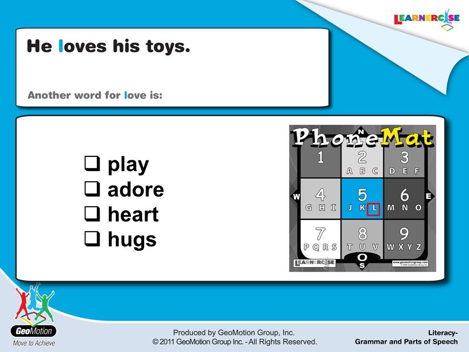  play  adore  heart  hugs