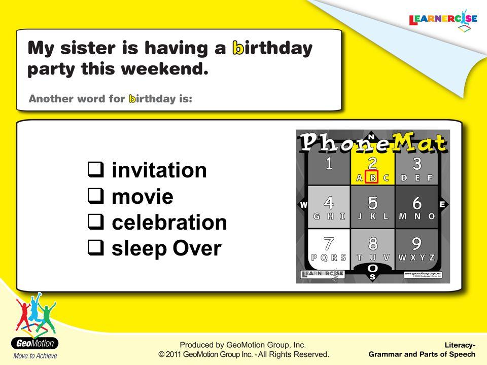  invitation  movie  celebration  sleep Over