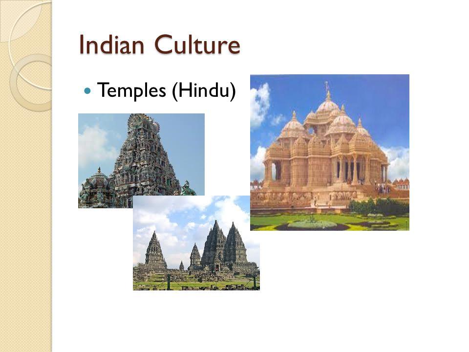 Indian Culture Temples (Hindu)