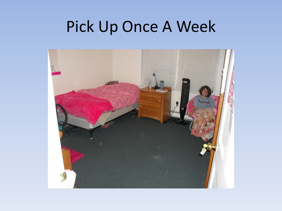 Pick Up Once A Week