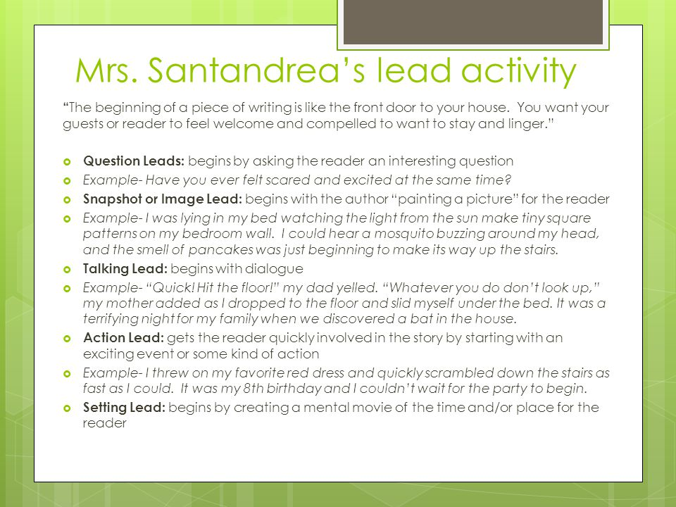 """Mrs. Santandrea's lead activity """" The beginning of a piece of writing is like the front door to your house. You want your guests or reader to feel wel"""