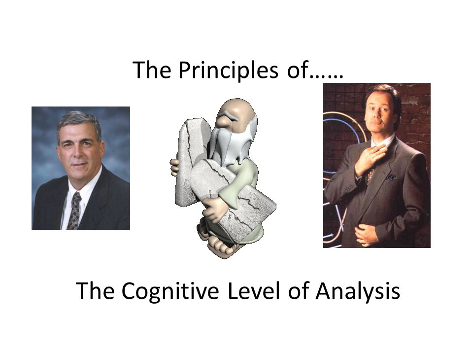 Outline the principles that define the cognitive level of analysis and explain how they can be demonstrated in research.
