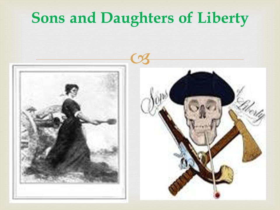  Sons and Daughters of Liberty