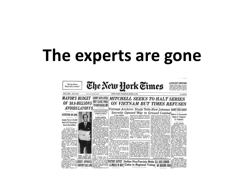 The experts are gone