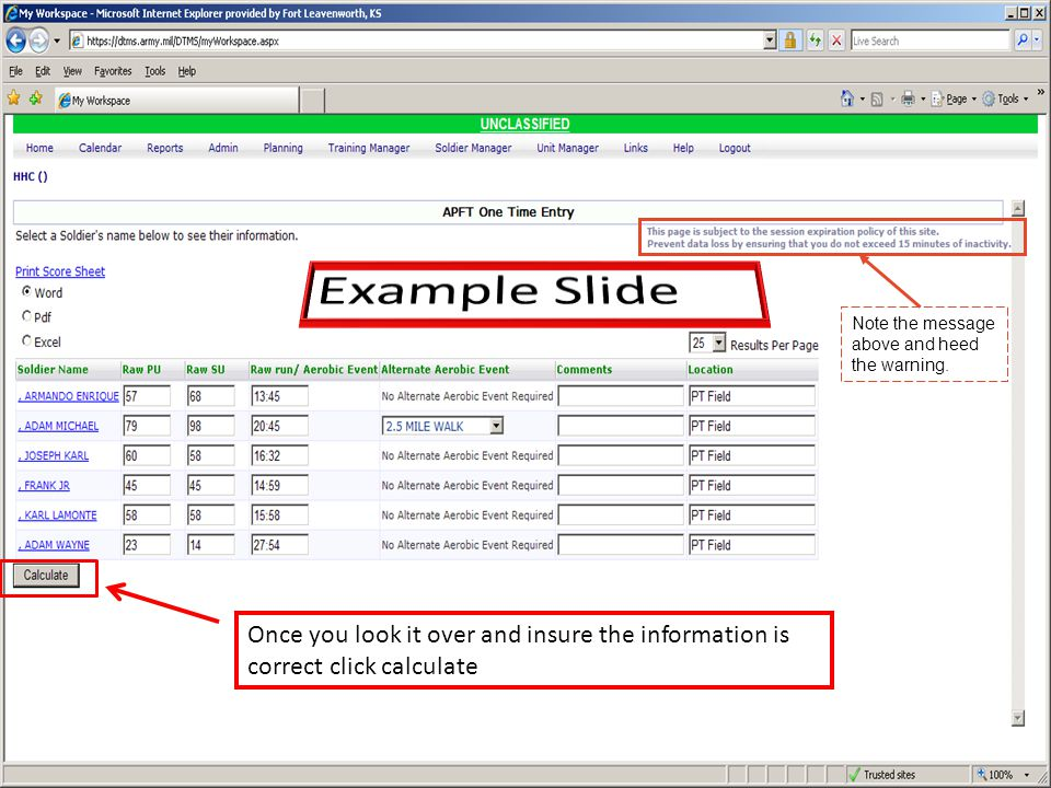 Once you look it over and insure the information is correct click calculate Note the message above and heed the warning.