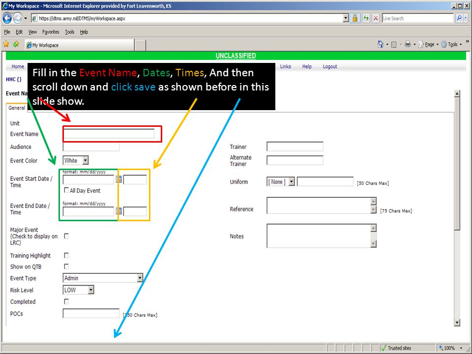 Fill in the Event Name, Dates, Times, And then scroll down and click save as shown before in this slide show.