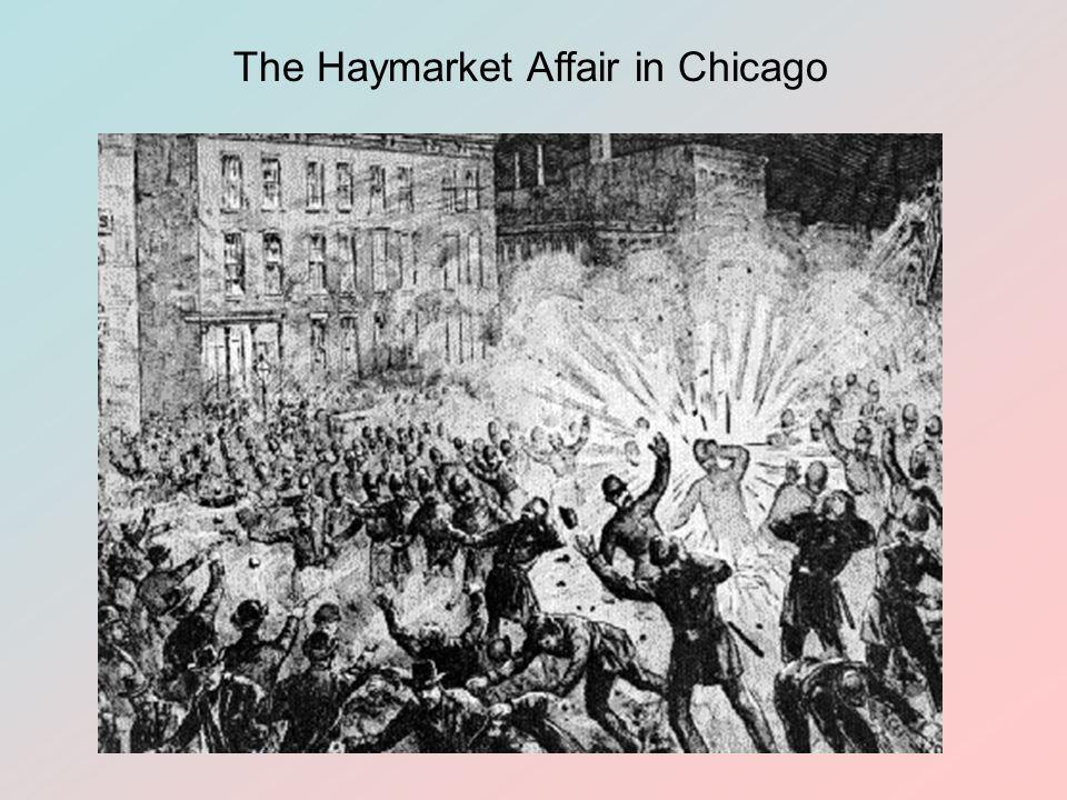 The Haymarket Affair in Chicago