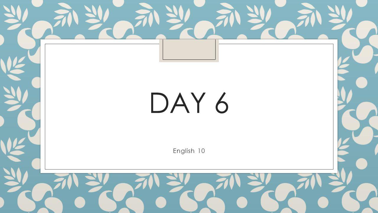 DAY 6 English 10