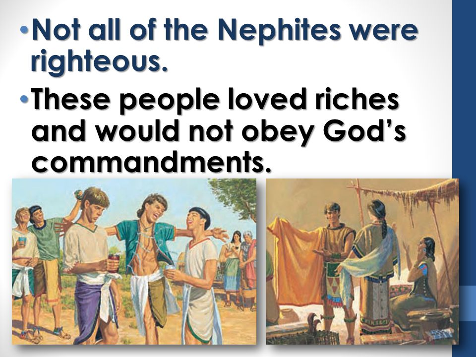 Not all of the Nephites were righteous.Not all of the Nephites were righteous.