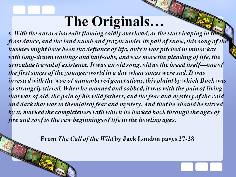 The Originals… 5.