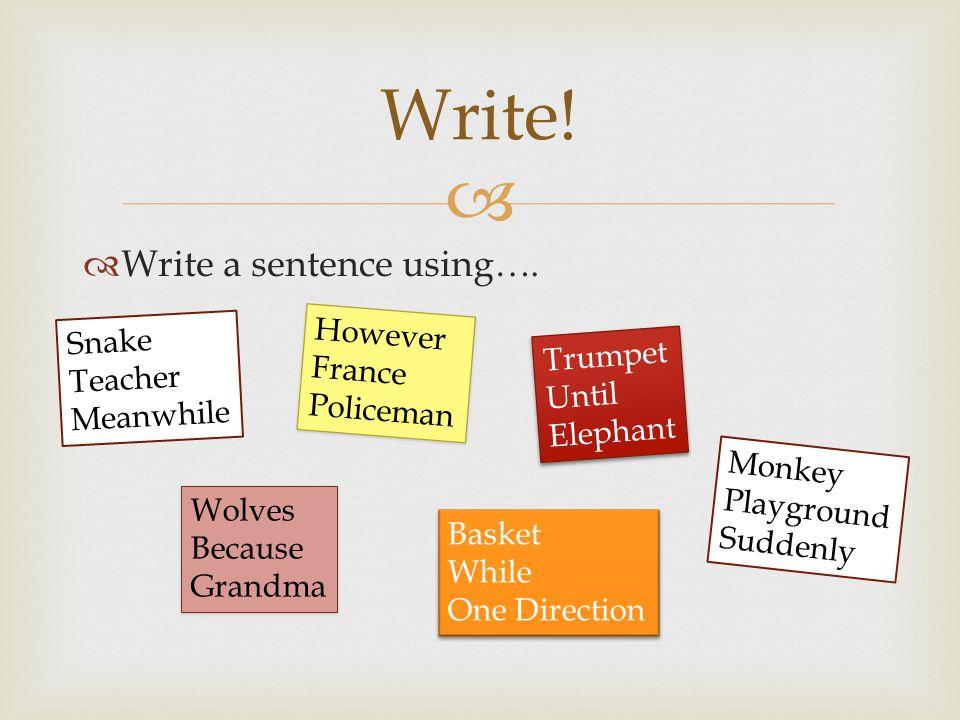  Write away…