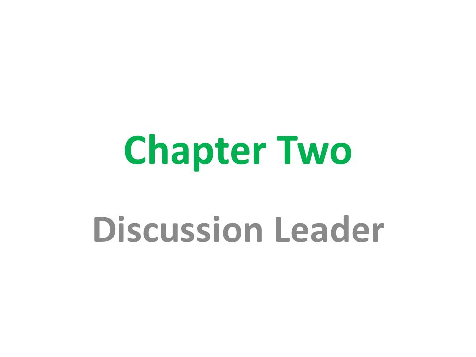 Chapter Two Discussion Leader