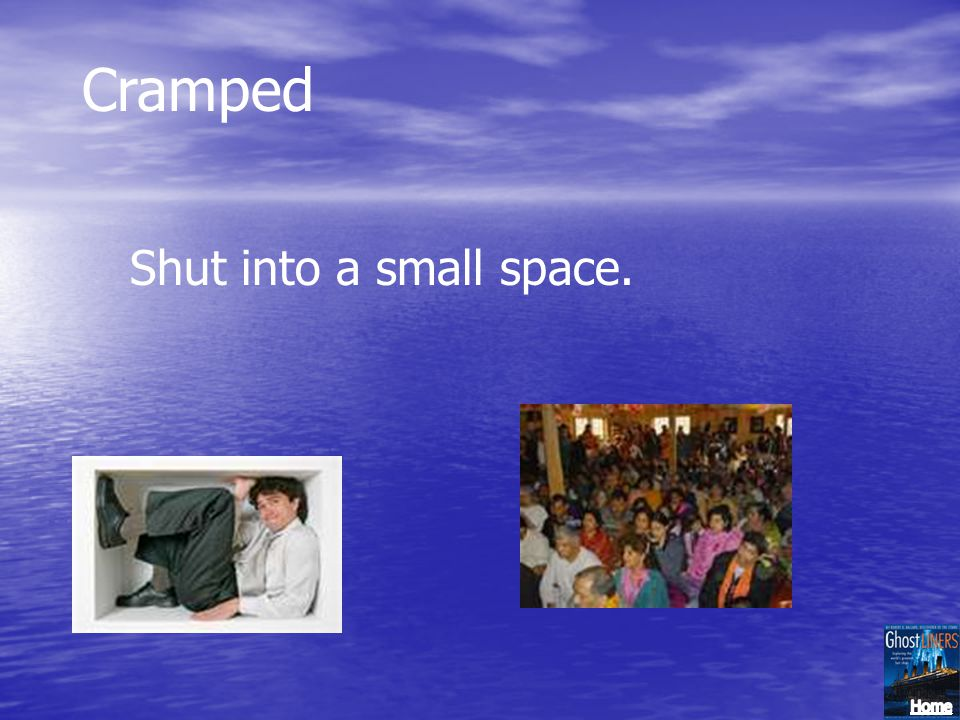 Cramped Shut into a small space.