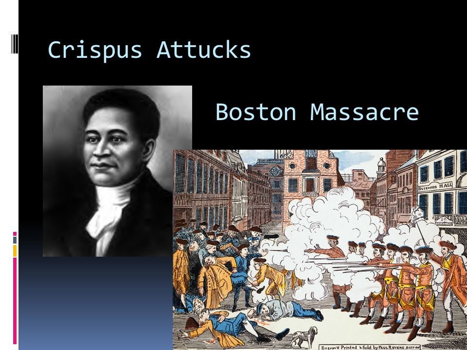 Crispus Attucks Boston Massacre