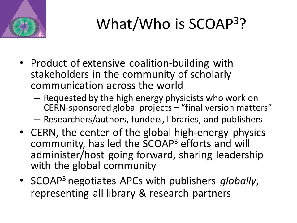 What/Who is SCOAP 3 .
