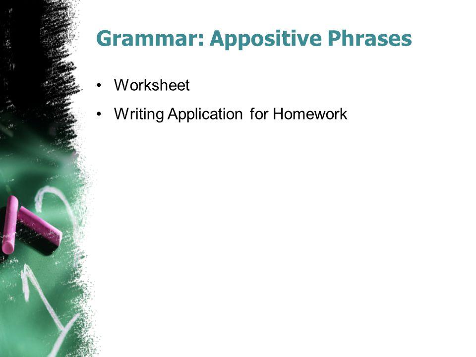 Grammar: Appositive Phrases Worksheet Writing Application for Homework