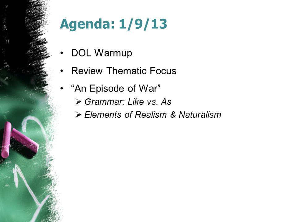 Agenda: 1/30/13 DOL Warmup To Build a Fire , cont