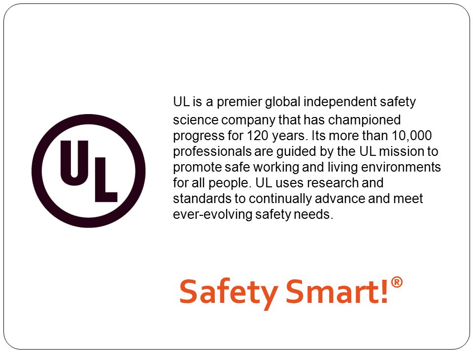 UL is a premier global independent safety science company that has championed progress for 120 years.