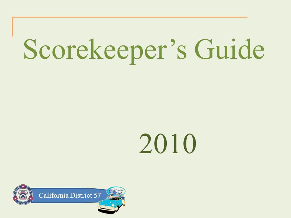 California District 57 Scorekeeper's Guide 2010