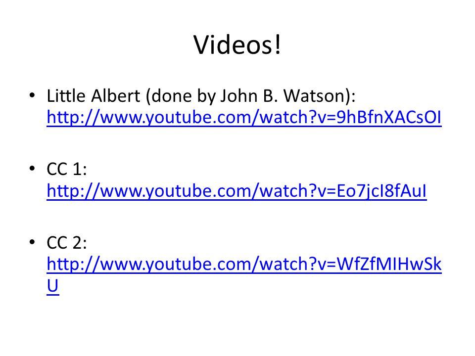 Videos. Little Albert (done by John B.