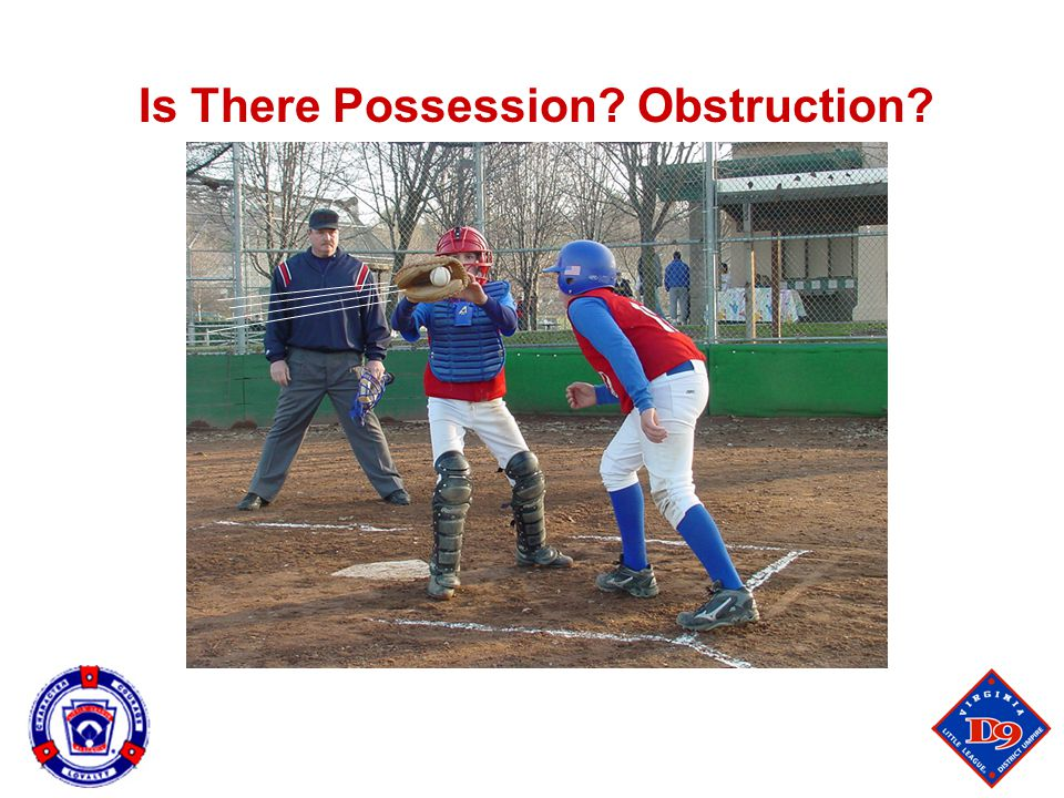 Is There Possession? Obstruction?