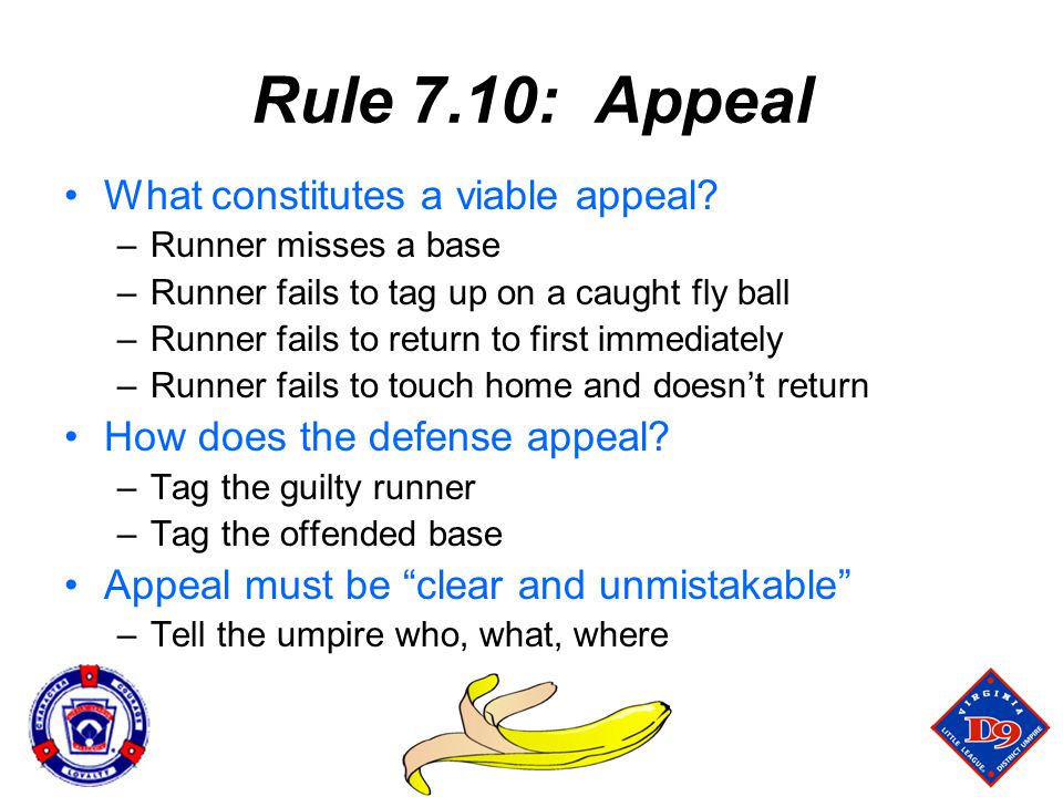 Rule 7.10: Appeal What constitutes a viable appeal.