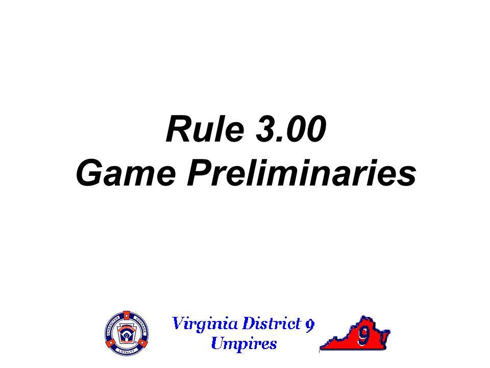 Rule 3.00 Game Preliminaries
