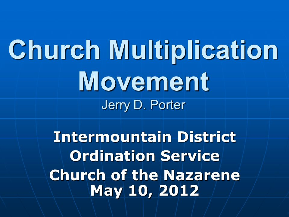 Church Multiplication Movement Jerry D.