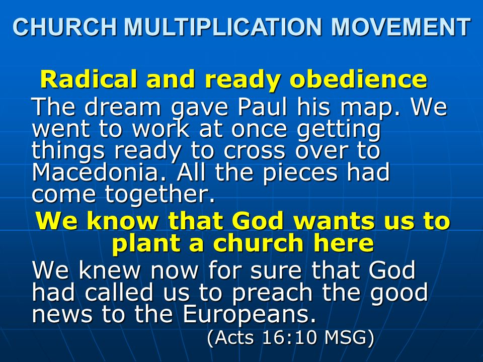 Radical and ready obedience The dream gave Paul his map.
